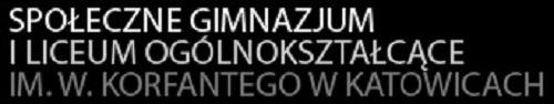 Społeczne Gimnazjum i Liceum Ogólnokształcące im. W. Korfantego w Katowicach